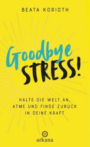 goodbye-stress